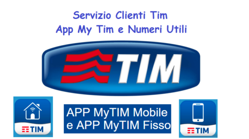 Servizio Clienti Tim: App My Tim e Numeri Utili