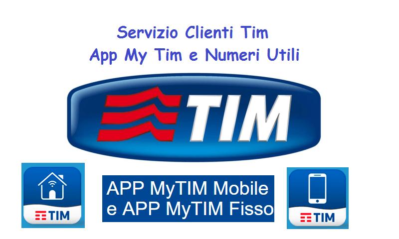 Servizio Clienti Tim App My Tim E Numeri Utili Komparatore It