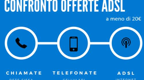 Confronto Offerte ADSL: Chiamate ed Internet a meno di 20€