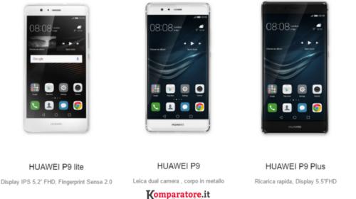 Offerte Mobile Smartphone Incluso: Huawei P9, Huawei P9 Lite e Huawei P9 Plus