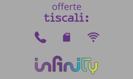 Offerte Tiscali ADSL e Fibra Ottica Nuovi Sconti sul Canone con Infinity Incluso
