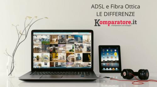 Qual è La Differenza tra ADSL e Fibra Ottica